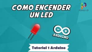 Como encender un LED - Tutorial 1 Arduino