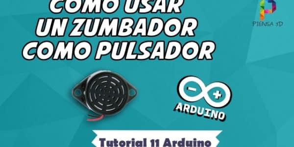 Como usar un zumbador como pulsador - Tutorial 11 Arduino