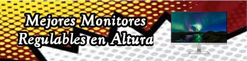 Monitor Regulable en altura