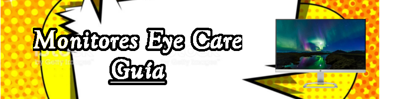 Monitores Eye Care